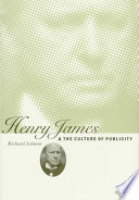 Henry James and the Culture of Publicity