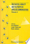Multiaccess  Mobility and Teletraffic in Wireless Communications  Volume 4