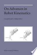 On Advances in Robot Kinematics