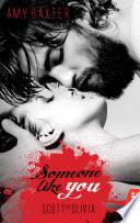 Someone like you - Scott & Olivia