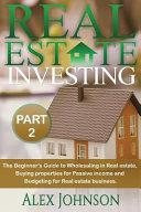 real estate investing part 2