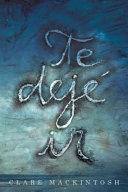 Te Deje Ir I Let You Go book