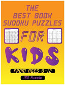 Best Books Sudoku Puzzle For Kids From Ages 8 12 150 Puzzle