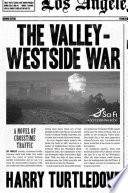 The Valley Westside War