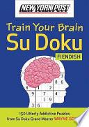 New York Post Train Your Brain Su Doku  Fiendish