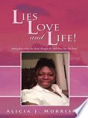 Lies  Love  and Life