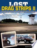 Lost Drag Strips II by Scotty Gosson