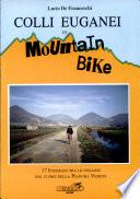 Colli Euganei in mountain bike  17 itinerari tra le colline nel cuore della pianura veneta