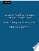 Managing Your Drug Or Alcohol Problem