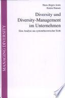 Diversity und Diversity-Management im Unternehmen