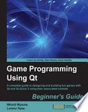 Game Programming Using Qt: Beginner's Guide