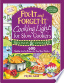 Fix It And Forget It Cooking Light For Slow Cookers