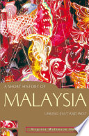 A Short History of Malaysia Years Of Western Domination To The Forceful