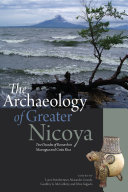 The Archaeology of Greater Nicoya Book