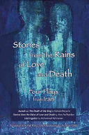 Stories from the Rains of Love and Death A Quintet Of Interrelated One Act