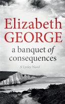 A Banquet Of Consequences : ever more darkly disturbing case, his partner,...