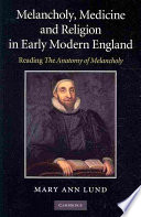 Melancholy Medicine And Religion In Early Modern England
