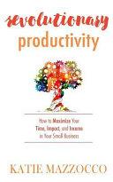 Revolutionary Productivity
