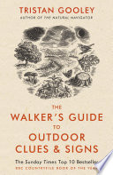 The Walker s Guide to Outdoor Clues and Signs