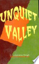 The Unquiet Valley : ...