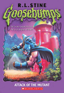 Attack of the Mutant by R. L. Stine