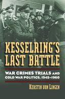 Kesselring S Last Battle