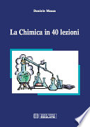 La chimica in 40 lezioni