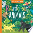 Hello World Rainforest Animals