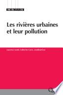 Les rivi  res urbaines et leur pollution