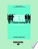 The New Social Learning  A Guide to Transforming Organizations Through Social Media  Large Print 16pt