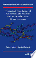 Theoretical Foundations of Functional Data Analysis  with an Introduction to Linear Operators