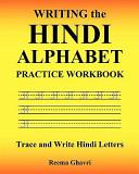 Writing the Hindi Alphabet Practice Workbook