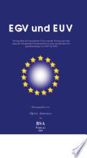 Vertrag über die Europäische Union und der Vertrag zur Gründung der Europäischen Gemeinschaft