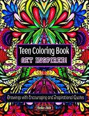 Teen Coloring Book Get Inspired