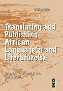 Translating and Publishing African Language s  and Literature s
