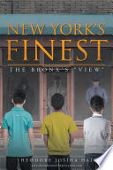 New York s Finest  The Bronx s  View
