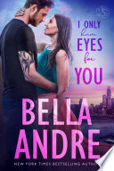 I Only Have Eyes for You  The Sullivans  Book 4