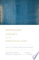 Depression Anxiety And The Christian Life