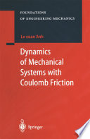 Dynamics of Mechanical Systems with Coulomb Friction