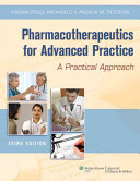 Pharmacotherapeutics for Advanced Practice  3rd Ed    Pharmacology  5th Ed