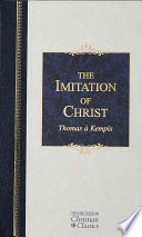 The Imitation Of Christ : this is the most widely published and...