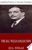 The H G  Wells Collection