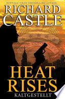 Castle 3  Heat Rises   Kaltgestellt