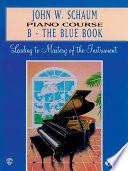 John W Schaum Piano Course B The Blue Book