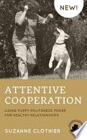 Attentive Cooperation