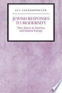 Jewish Responses to Modernity