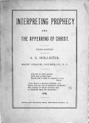 Interpreting Prophecy And The Appearing Of Christ book