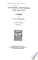 Nathaniel Hawthorne and his wife  a biography  by Julian Hawthorne