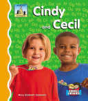 Cindy and Cecil And A Fun Short Story