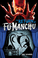 The Return of Dr. Fu-Manchu Invisible Man A Time Of Shadows Secret Societies
